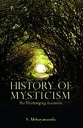 History Of Mysticism The Unchanging Tes