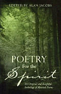 Poetry For The Spirit An Original & Insi