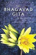 Bhagavad Gita The Song Celestial
