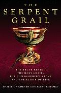 Serpent Grail Truth Behind The Holy Grai