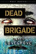 Dead Brigade