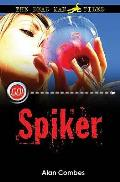 Spiker: the Dead Man Files