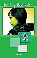 On the Edge: Level a Set 1 Book 1 Its My Business