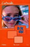 On the Edge: Level a Set 2 Book 1 Catwalk