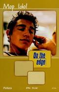 On the Edge: Level a Set 2 Book 5 Mop Idol