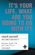 It's Your Life, What Are You Going To Do With It?: Make Real Changes in Your Life