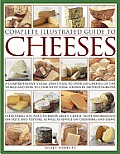 Complete Illustrated Guide to Cheeses