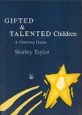 Gifted and Talented Children: A Planning Guide