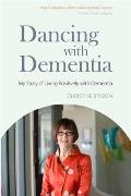 Dancing with Dementia: My Story...