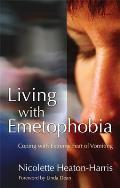 Living with Emetophobia: Coping...
