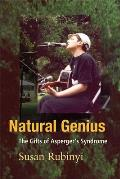Natural Genius: The Gift of Aspreger's Syndrome