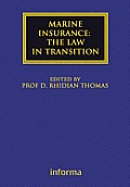 Marine Insurance: The Law in Transition