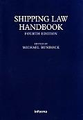 Shipping Law Handbook: Fourth Edition