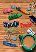 Spelltrack Workbook: Spelling Activities for Key Stages 1 and 2