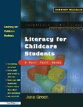 Literacy for Childcare Students: A Basic Skills Guide