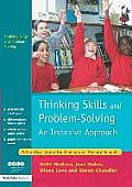 Thinking Skills and Problem-Solving - An Inclusive Approach: A Practical Guide for Teachers in Primary Schools