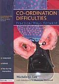 Co-Ordination Difficulties: Practical Ways Forward