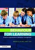 Behaviour for Learning: Proactive Approaches to Behaviour Management