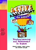 Active Assessment in English: Thinking, Learning and Assessment in English [With CD]
