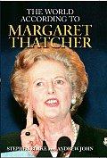 World According To Margaret Thatcher