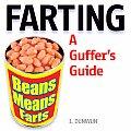 Farting: A Guffer's Guide