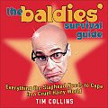 The Baldies' Survival Guide: Everything the Slaphead Needs to Cope in a Cruel Hairy World