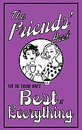 Friends Book For the Friend Whos Best at Everything