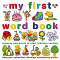 My First Word Book: Pictures and Words to Start Toddlers Reading
