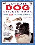 Ultimate Dog Sticker Book: With 100 Amazing Stickers