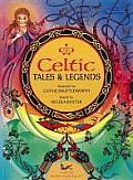 Celtic Tales & Legends: Ten Mystical Stories Retold for Children