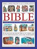 The Children's Illustrated Bible: Stories from the Old and New Testaments: All the Best-Loved Tales from the Bible in Two Volumes, with Over 800 Inspi
