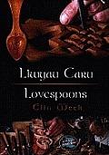 Llwyau Caru/Lovespoons