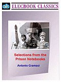 Selections from the Prison Notebooks