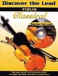 Discover the Lead Classical: Violin, Book & CD [With CD]