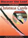 Discover the Lead Christmas Carols: Clarinet [With CD (Audio)]
