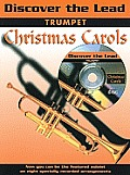 Discover the Lead Christmas Carols: Trumpet [With CD (Audio)]