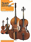 Team Strings 2: Viola: An Integrated Course for Individual, Group and Mixed Instrument Teaching