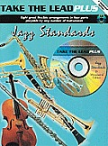 Take the Lead Plus Jazz Standards: Eb Woodwind [With CD (Audio)]