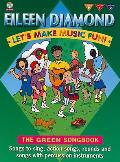 Let's Make Music Fun! Green Book: Book & CD [With CD (Audio)]