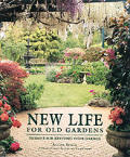 New Life For Old Gardens Designs For Re