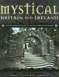 Mystical Britain & Ireland Over 100 Impo