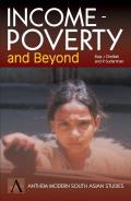 Income-Poverty and Beyond: Human Development in India (Anthem Modern South Asian Studies)