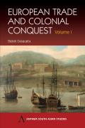 European Trade and Colonial Conquest