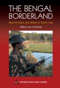 The Bengal Borderland: Beyond State and Nation in South Asia
