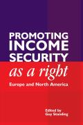 Promoting Income Security as a Right: Europe and North America
