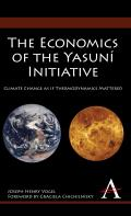 The Economics of the Yasun? Initiative: Climate Change as If Thermodynamics Mattered