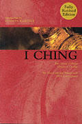 I Ching The Classic Chinese Oracle Of Ch