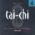 Yin of Tai-chi : Tao, Tai-chi and the Mysterious Female (03 Edition)