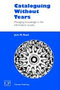 Cataloguing Without Tears: Managing Knowledge in the Information Society