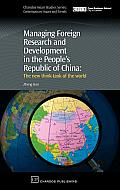 Managing Foreign Research and Development in the People's Republic of China: The New Think-Tank of the World